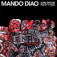 Cover Mando Diao - Long Before Rock'n'Roll