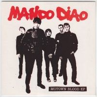 Cover Mando Diao - Motown Blood