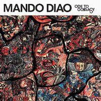 Cover Mando Diao - Ode To Ochrasy