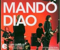 Cover Mando Diao - You Can't Steal My Love