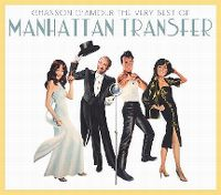 Cover Manhattan Transfer - Chanson d'amour - The Very Best Of Manhattan Transfer
