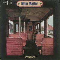 Cover Mani Matter - Ir Ysebahn
