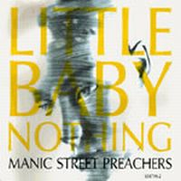 Cover Manic Street Preachers - Little Baby Nothing