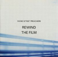 Cover Manic Street Preachers - Rewind The Film