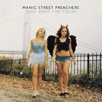 Cover Manic Street Preachers - Send Away The Tigers