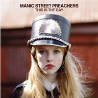 [Obrazek: manic_street_preachers-this_is_the_day_s.jpg]