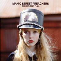 [Obrazek: manic_street_preachers-this_is_the_day_s.jpg]