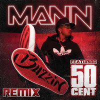 Cover Mann feat. 50 Cent - Buzzin (Remix)