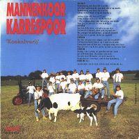 Cover Mannenkoor Karrespoor - Lekker op de trekker ('n boerinnen-wervingslied) / Koekalverij