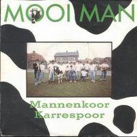 Cover Mannenkoor Karrespoor - Mooi man