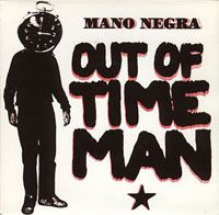 Cover Mano Negra - Out Of Time Man