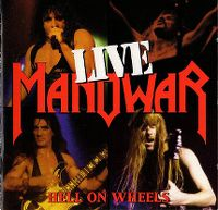 Cover Manowar - Hell On Wheels - Live