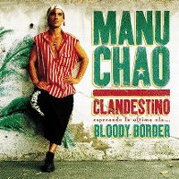 Cover Manu Chao - Clandestino / Bloody Border