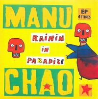 Cover Manu Chao - Rainin In Paradize