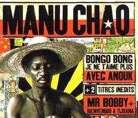 Cover Manu Chao avec Anouk - Bongo Bong - Je ne t'aime plus