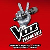 Cover Manuel Carrasco / Juanes / Pablo López / Malú - Otra vez - En directo en La Voz 2017