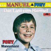 Cover Manuel & Pony - Das Lied von Manuel