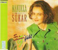 Cover Manuela Sükar - So a seltsames G'fühl