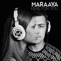Cover Maraaya - Here For You