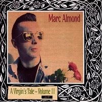 Cover Marc Almond - A Virgin's Tale - Volume II