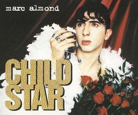 Cover Marc Almond - Child Star