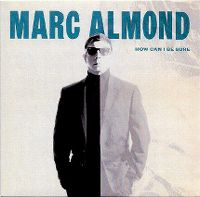 Cover Marc Almond - How Can I Be Sure