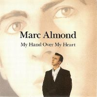 Cover Marc Almond - My Hand Over My Heart