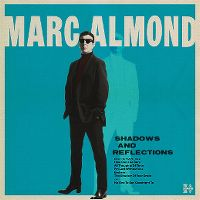 Cover Marc Almond - Shadows And Reflections