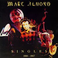 Cover Marc Almond - Singles 1984-1987