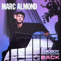 Cover Marc Almond - The Boy Who Came Back