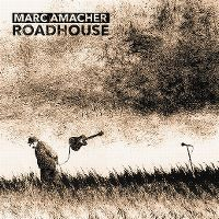 Cover Marc Amacher - Roadhouse