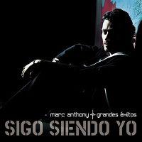 Cover Marc Anthony - Grandes éxitos: sigo siendo yo