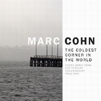 Cover Marc Cohn - The Coldest Corner In The World