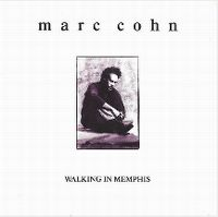 Cover Marc Cohn - Walking In Memphis