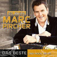 Cover Marc Pircher - 20 Jahre - Das Beste und noch mehr...