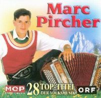 Cover Marc Pircher - 28 Top Titel der Volksmusik