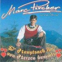 Cover Marc Pircher - D'Hauptsach is von Herzen kommts