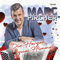 Cover Marc Pircher - Die Herzen zum Himmel