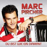 Cover Marc Pircher - Du bist wie ein Diamant