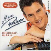 Cover Marc Pircher - Durch die Nacht - nur mit dir