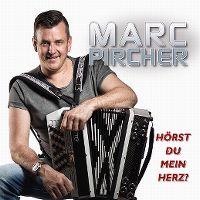 Cover Marc Pircher - Hörst du mein Herz?