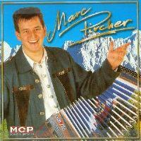 Cover Marc Pircher - Im Zillertal bin i geborn