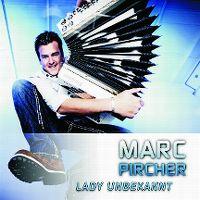Cover Marc Pircher - Lady Unbekannt