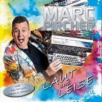 Cover Marc Pircher - Laut und...