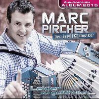 Cover Marc Pircher - Leider zu gefährlich