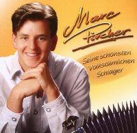 Cover Marc Pircher - Seine schönsten volkstümlichen Schlager