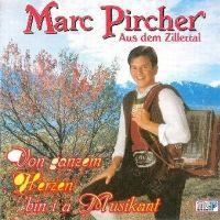 Cover Marc Pircher - Von ganzem Herzen bin i a Musikant