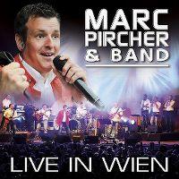 Cover Marc Pircher & Band - Live in Wien