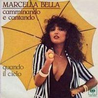 Cover Marcella Bella - Camminando e cantando