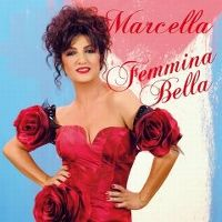 Cover Marcella Bella - Femmina Bella